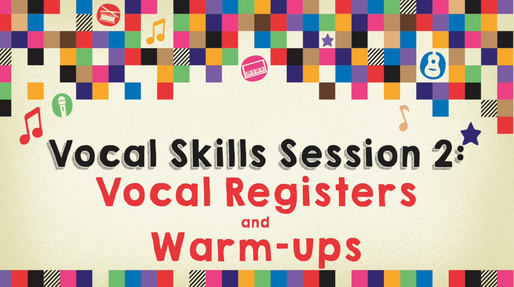 Vocals Lesson 2